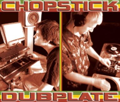 Chopstick Dubplate pictures