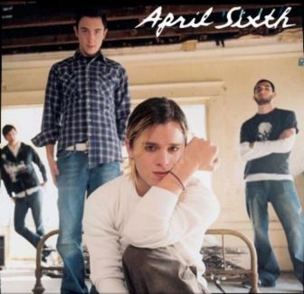 April Sixth pictures