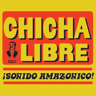Chicha Libre pictures