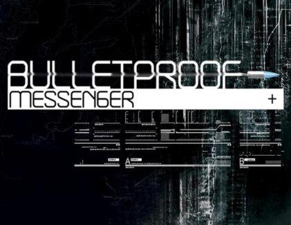 BulletProof Messenger pictures