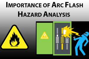 importance-of-arc-flash-hazard-analysis