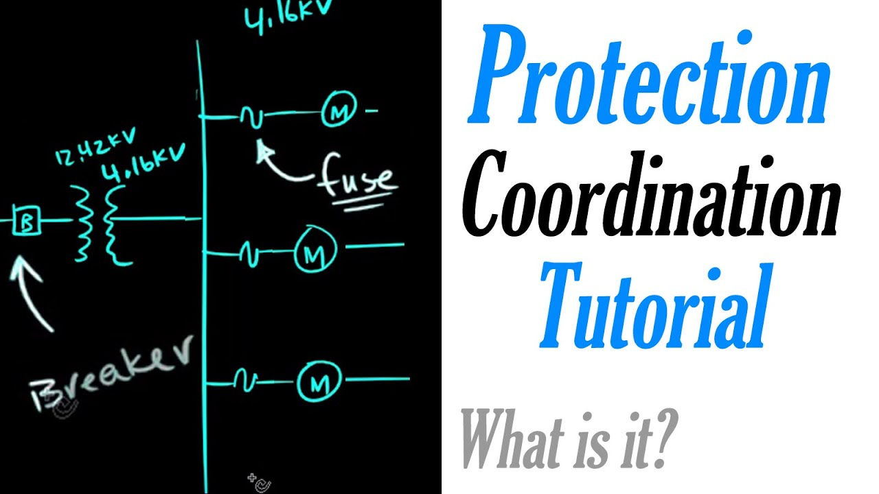 Protection Coordination Tutorial