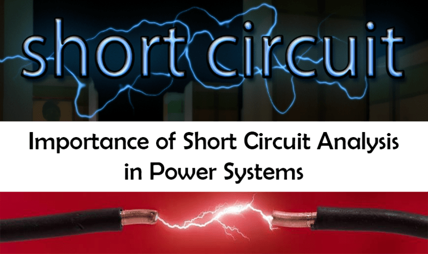 Importance of short circuit study analysis in power systems