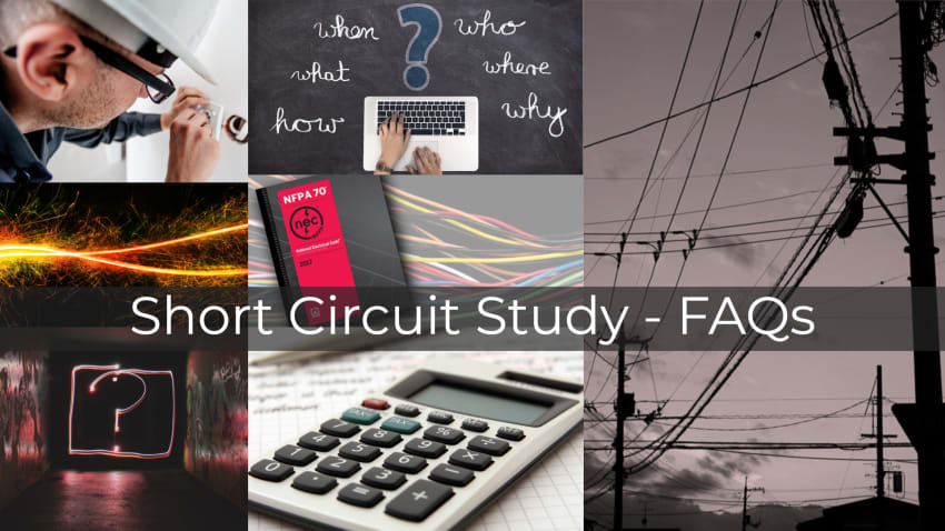 Short Circuit Study - FAQs
