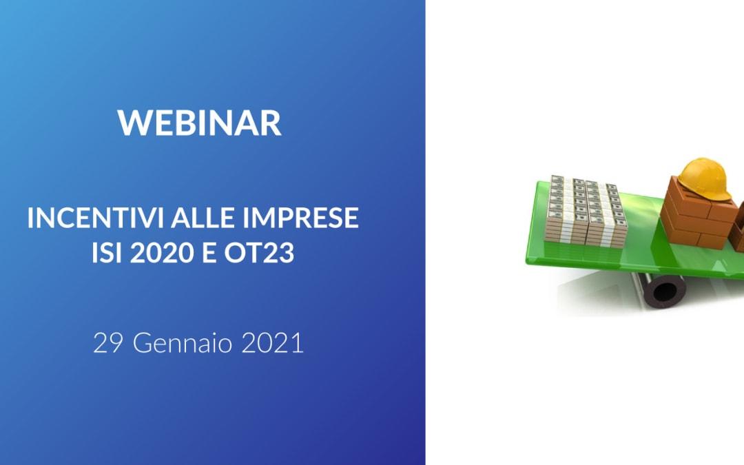 Webinar – Incentivi alle imprese: ISI 2020 e OT23