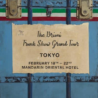 Brioni Trunk Show Grand Tour Tokyo post