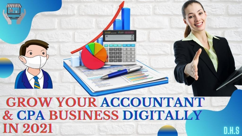 Grow your Accountant & CPA Business Digitally in 2021