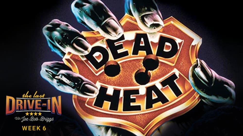 Week 6: Dead Heat
