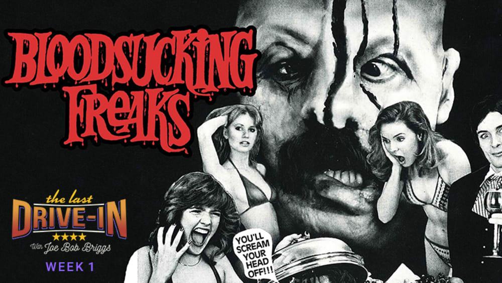 Week 1: Bloodsucking Freaks