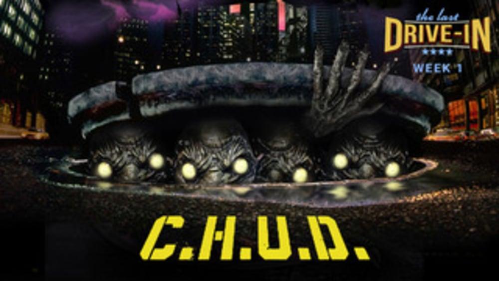 Week 1: C.H.U.D.