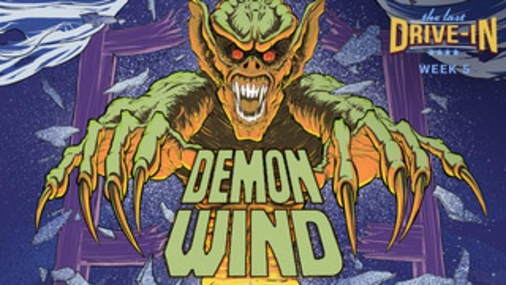 Week 5: Demon Wind
