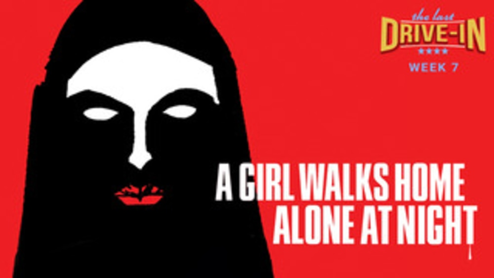 Week 7: A Girl Walks Home Alone at Night
