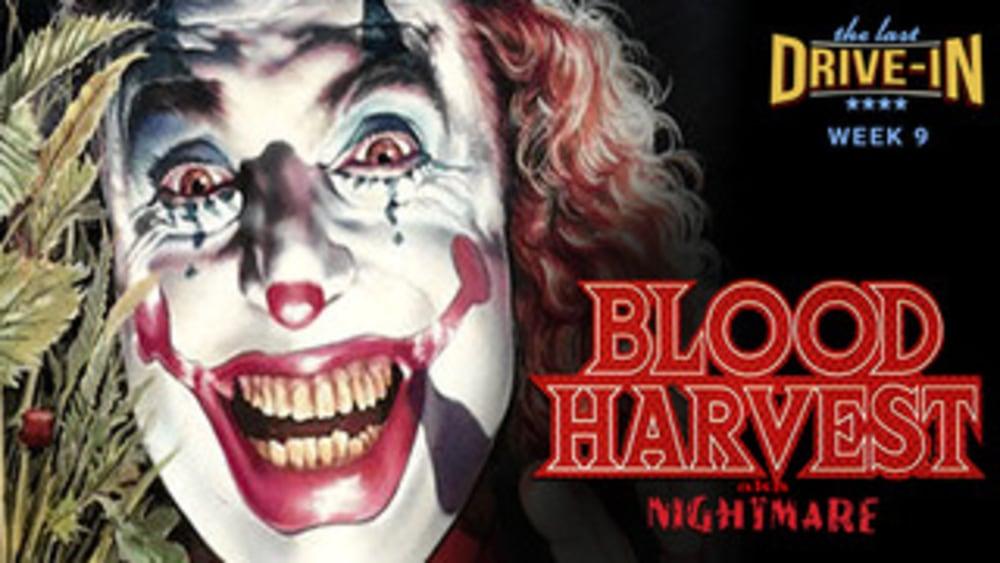 Week 9: Blood Harvest