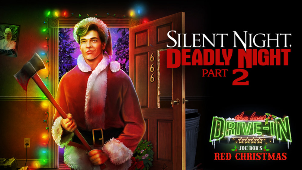 3. Silent Night Deadly Night Part 2