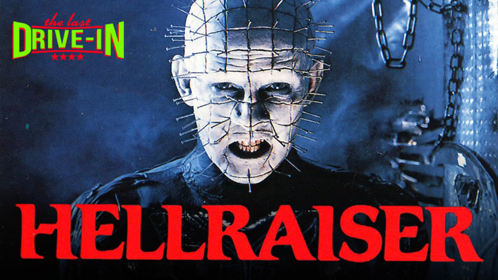 The Last Drive-In with Joe Bob Briggs: Hellraiser