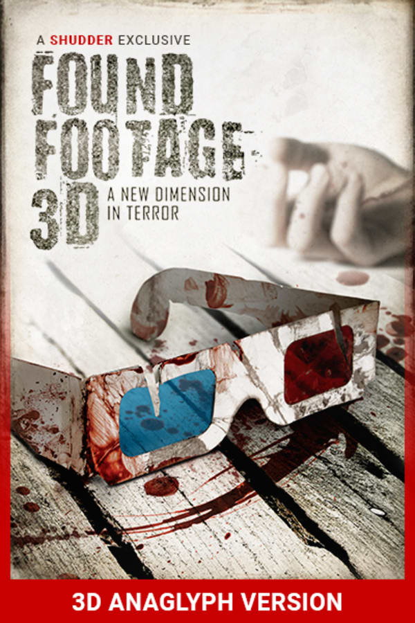 Found Footage 3D (3D VERSION)