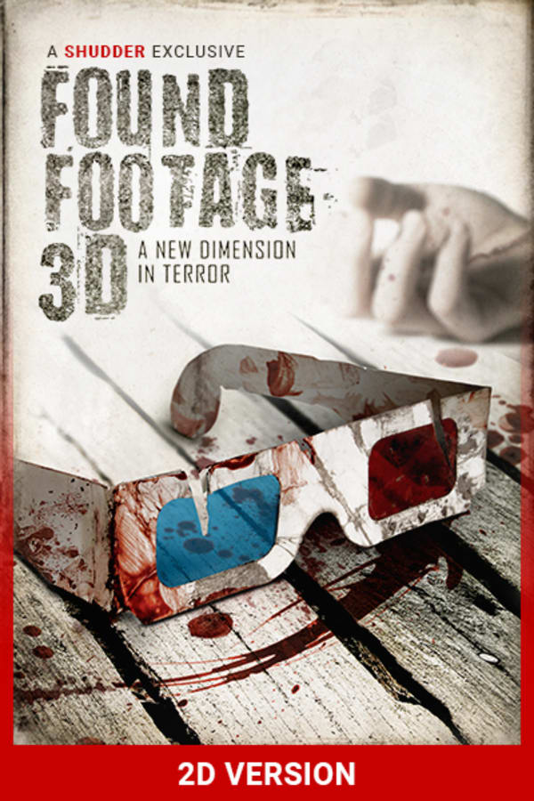 Found Footage 3D Director's Commentary