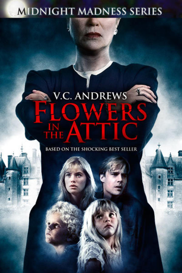 Flowers In The Attic Ad Free And Uncut Shudder