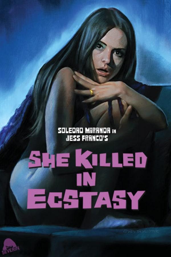 She Killed in Ecstasy