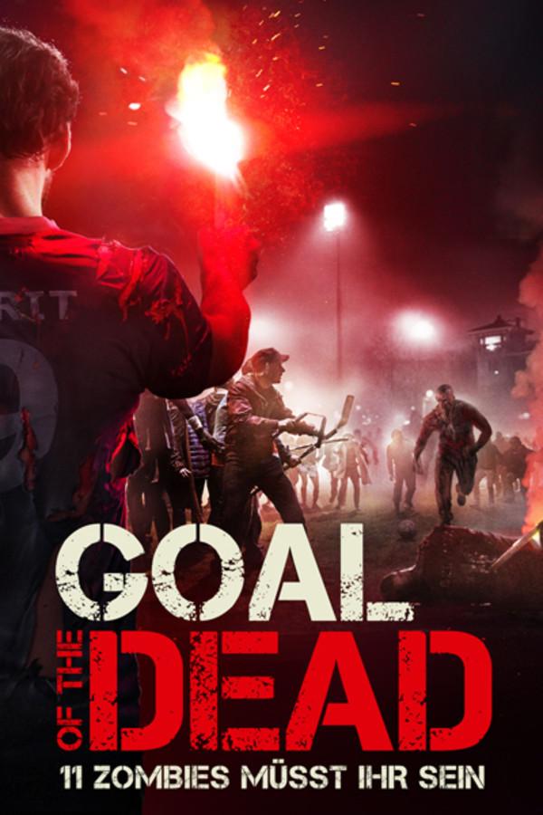 Goal of the Dead - 11 Zombies müsst ihr sein!