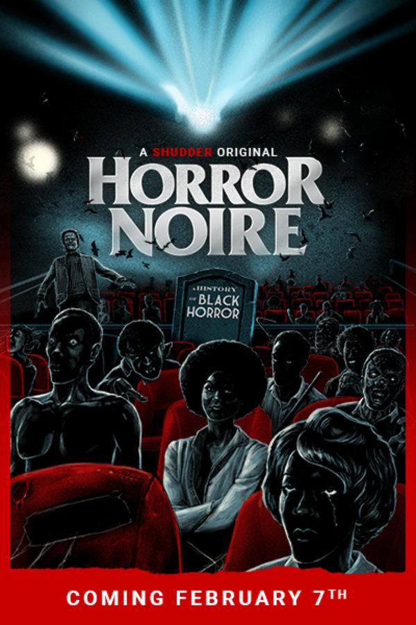 Horror Noire - Coming February 7