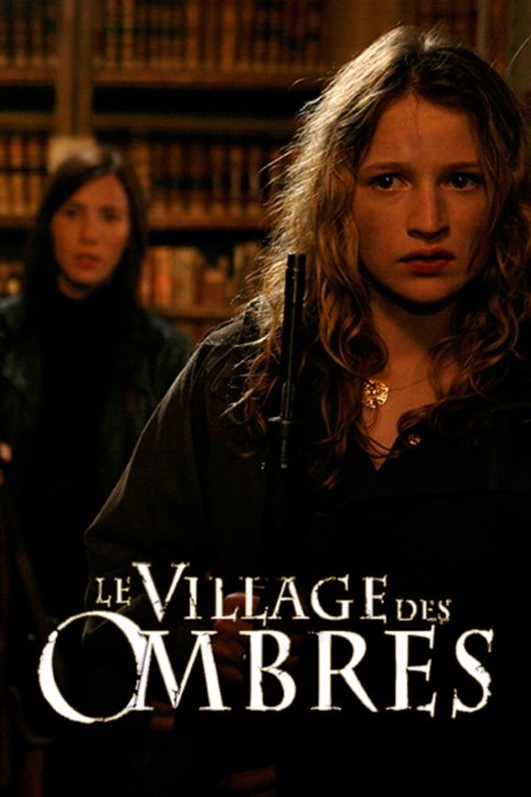 Village of Shadows