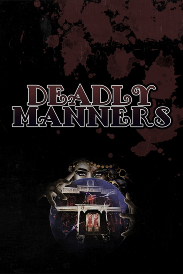 Deadly Manners: A Podcast Experience