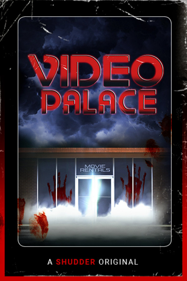 Video Palace: A Shudder Original Podcast