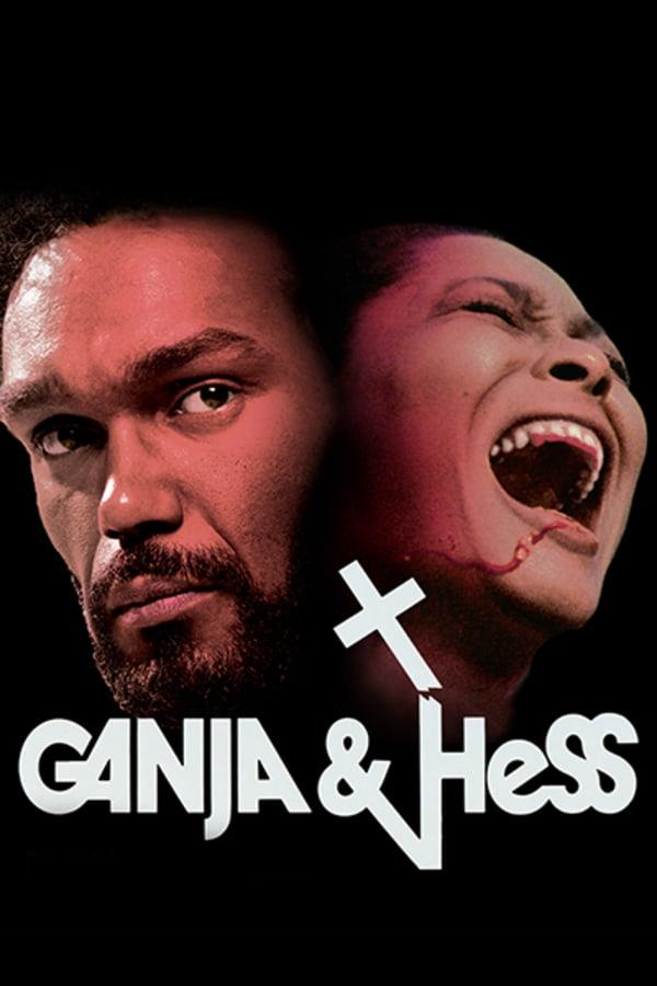 Ganja and Hess