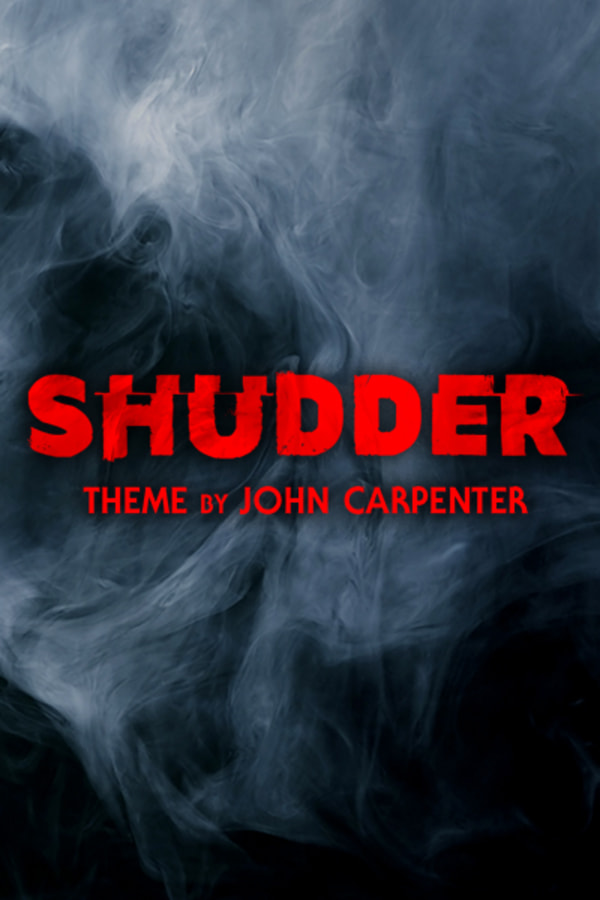 """""""Shudder"""" Theme by John Carpenter"""