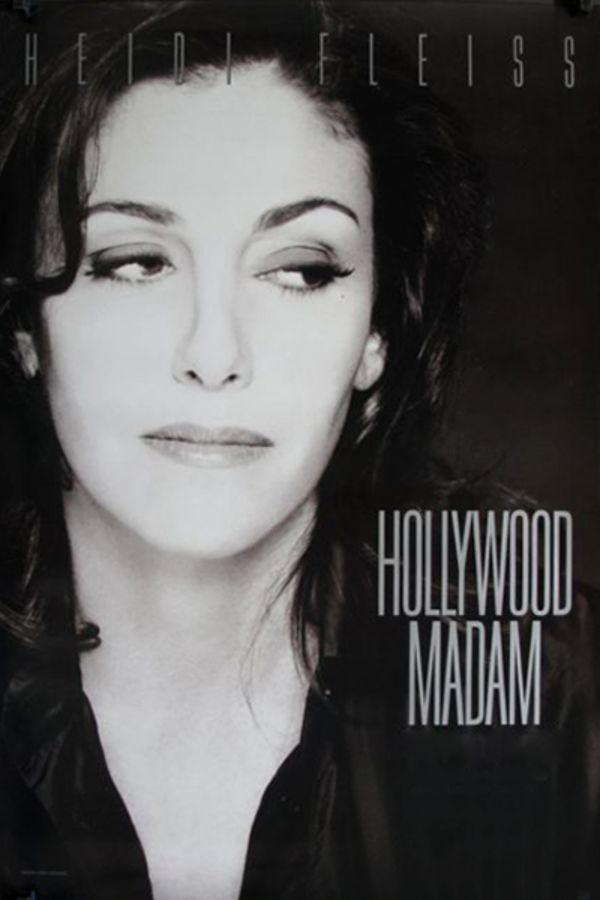 Heidi Fleiss: Hollywood Madam