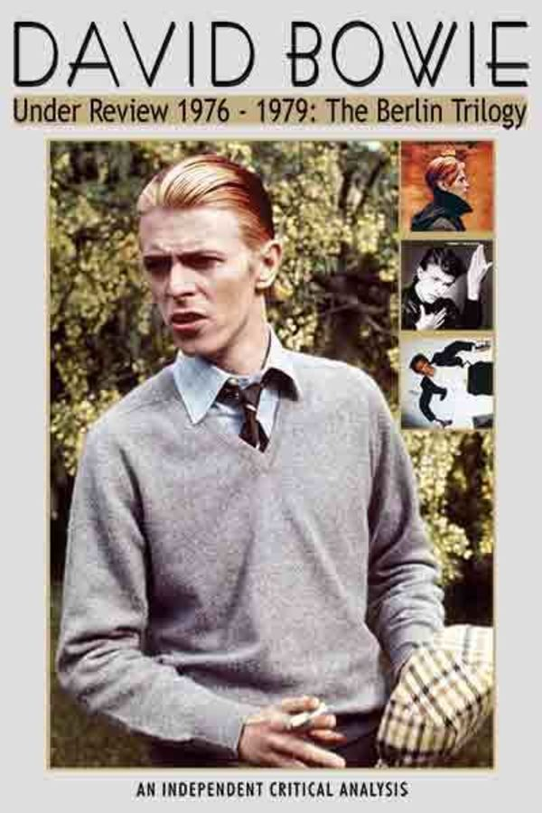 David Bowie: Under Review 1976-1979
