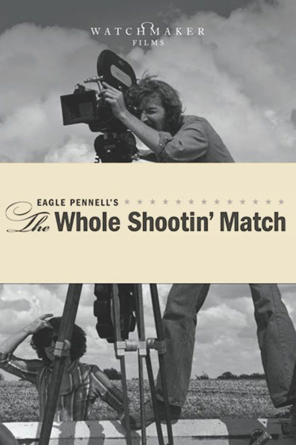 The Whole Shootin' Match