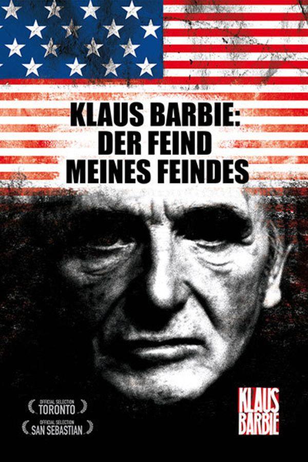 Klaus Barbie: Der Feind meines Feindes