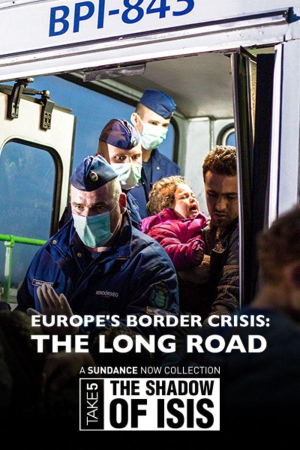 Europe's Border Crisis: The Long Road