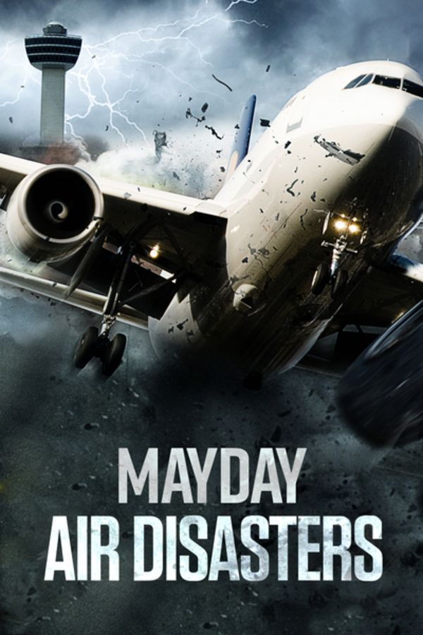 Mayday Air Disasters