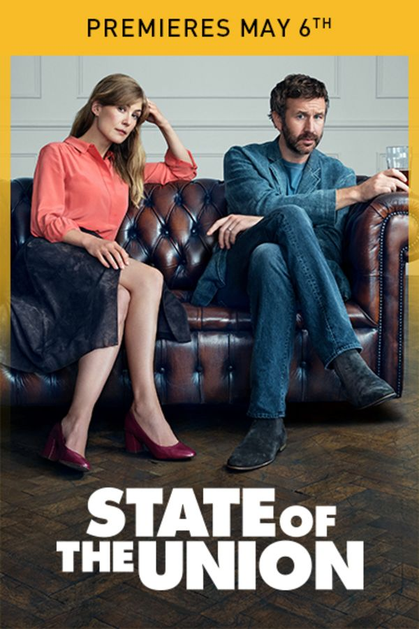State of the Union - Premieres May 6th