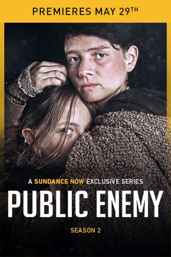 Public Enemy Season 2 - Premieres May 29th