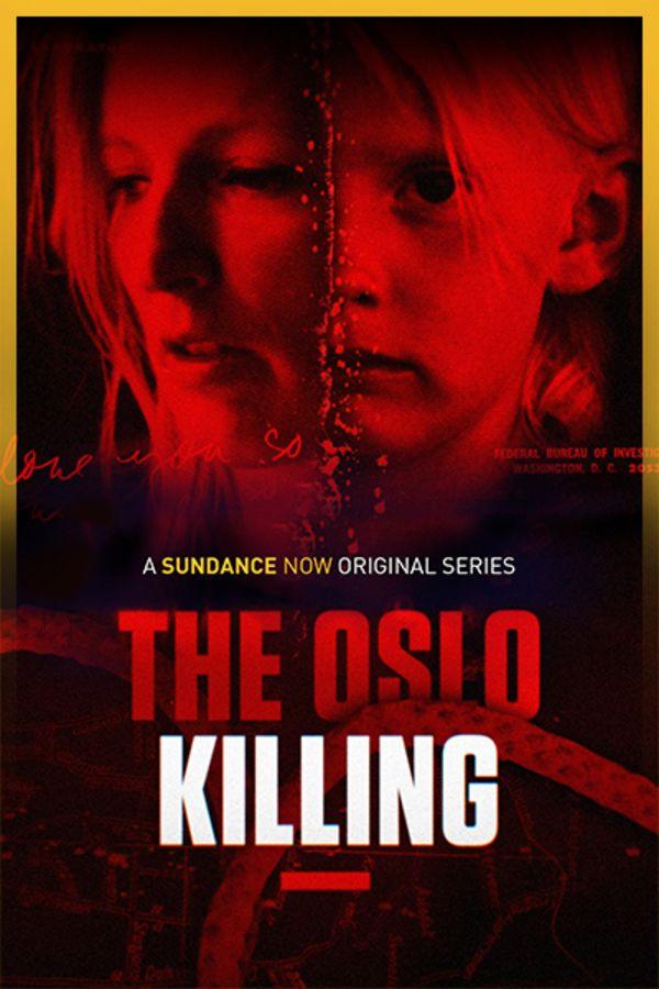 The Oslo Killing
