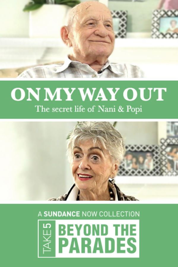 On My Way Out: The Secret Life of Nani and Popi