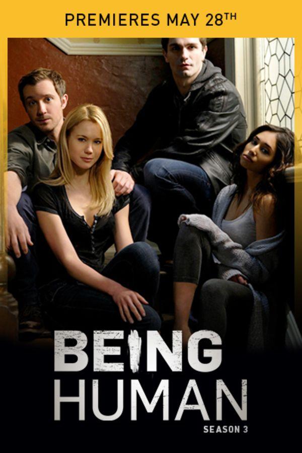 Being Human Season 3 - Premieres May 28th