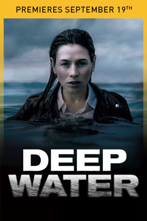 Deep Water - Premieres Septermber 19th