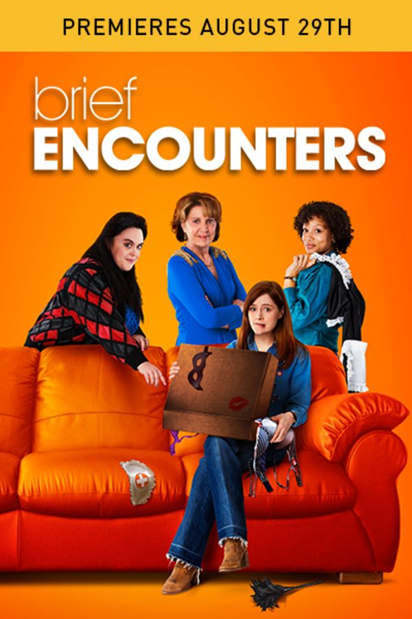 Brief Encounters - Premieres August 29th
