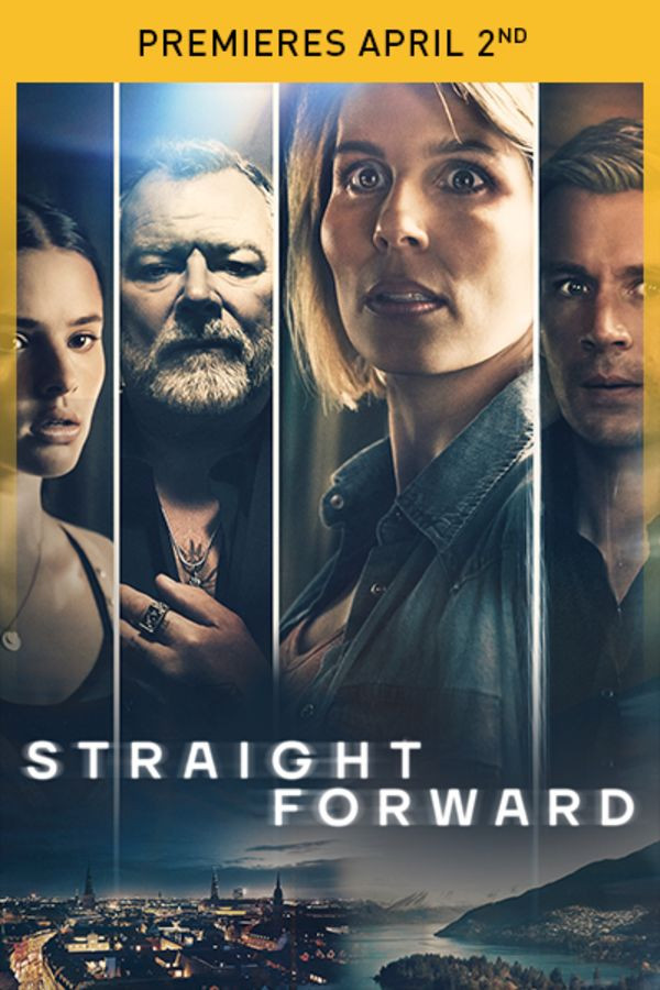 Straight Forward - Premieres April 2nd