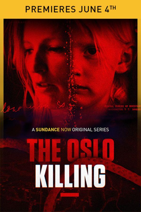 The Oslo Killing - Premieres June 4th