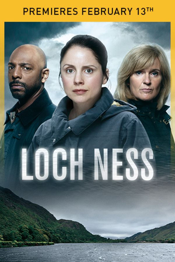 Loch Ness - Premieres February 13th