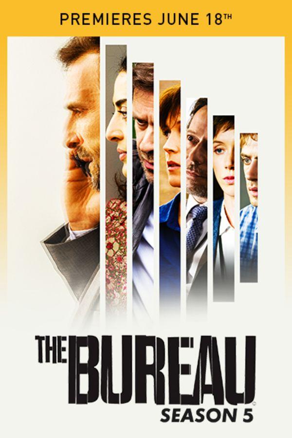 The Bureau Season 5 - Premieres June 18th