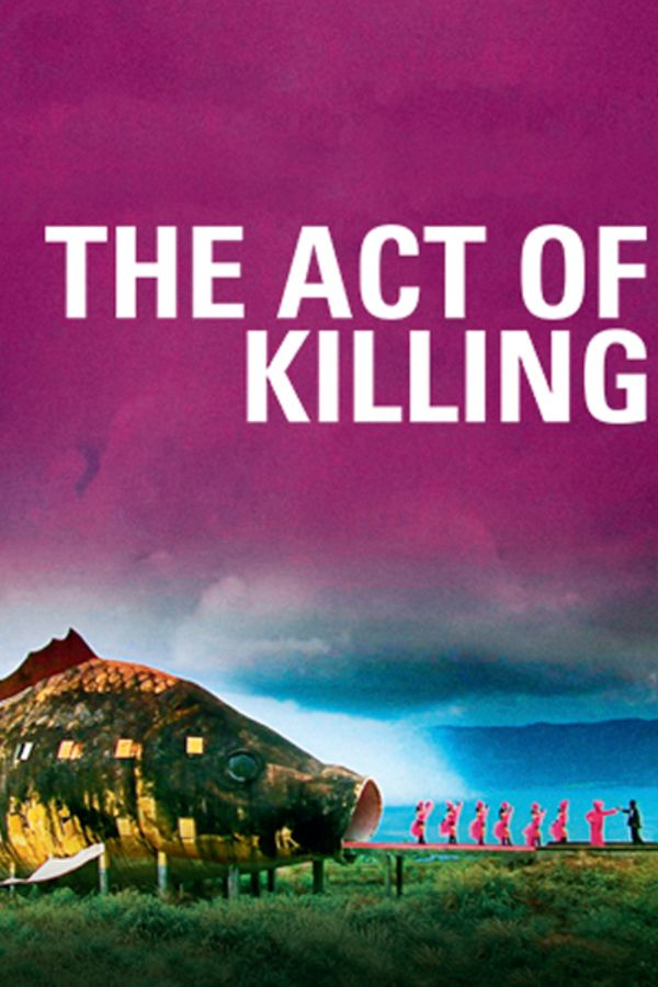 The Act Of Killing Stream