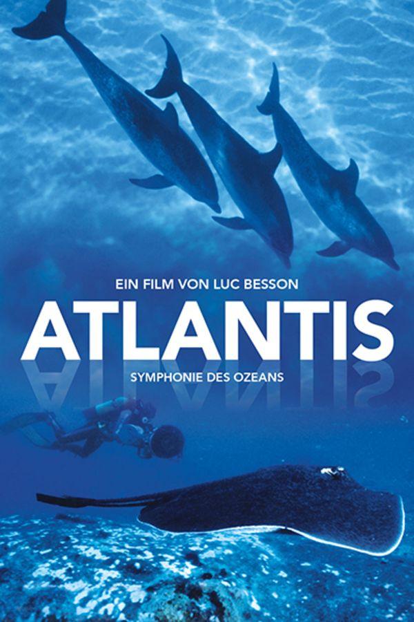 Atlantis - Symphonie des Ozeans
