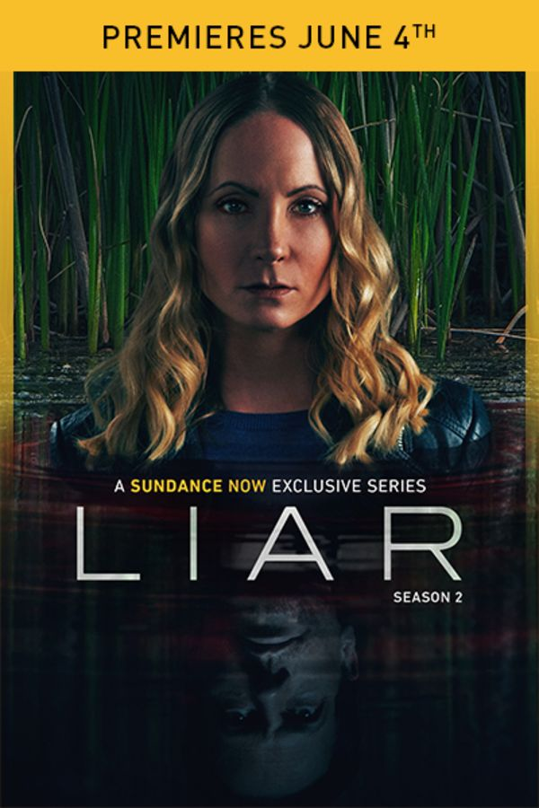 Liar Season 2 - Premieres June 4th